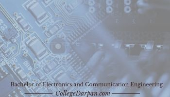Bachelor of Electronics and Communication Engineering