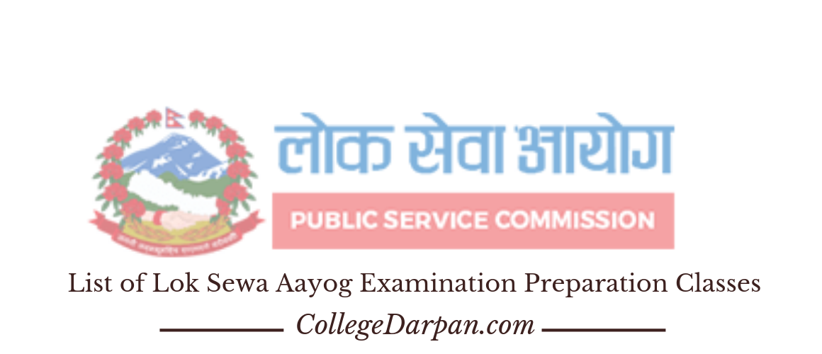 List of Lok Sewa Aayog Examination Preparation Classes
