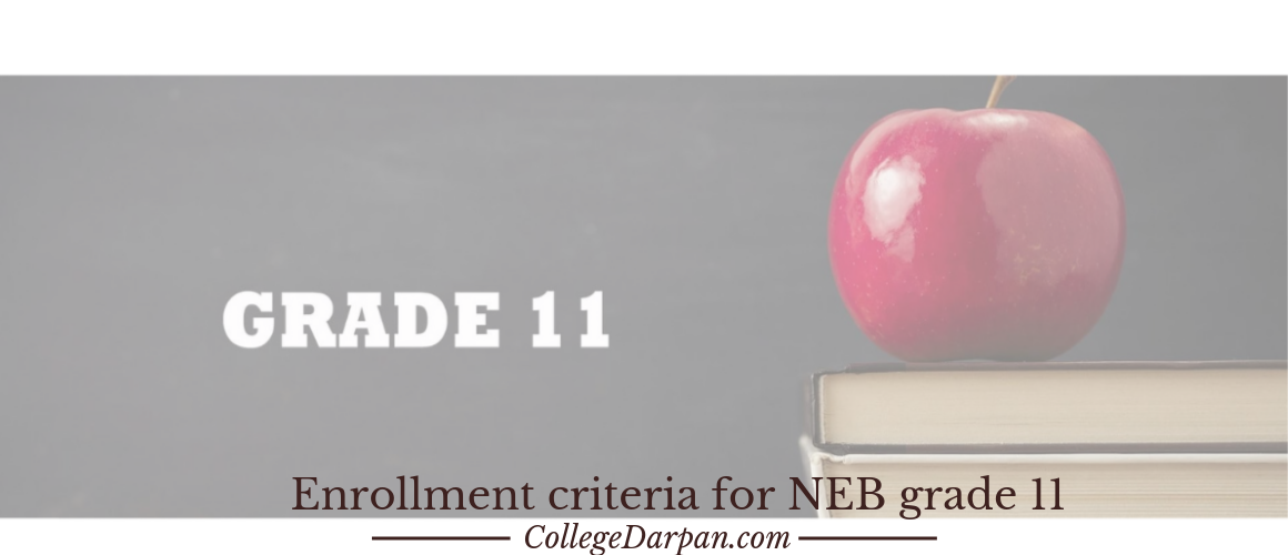 Enrollment criteria for NEB grade 11