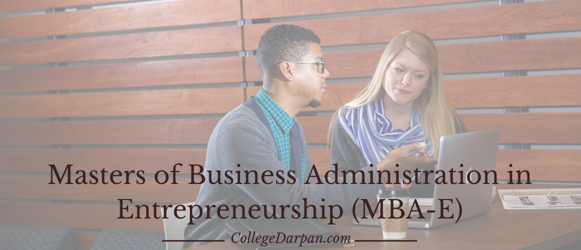 Masters of Business Administration in Entrepreneurship (MBA-E)