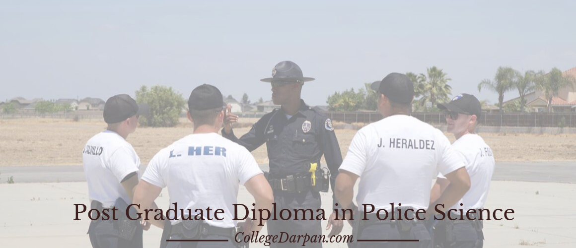 Post Graduate Diploma in Police Science
