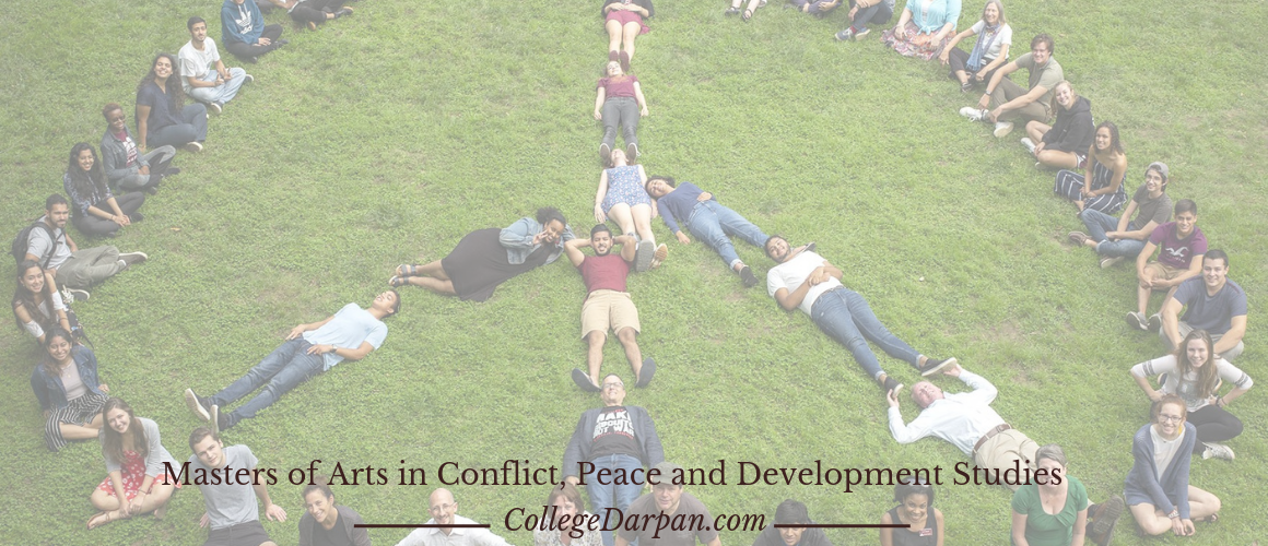 Masters of Arts in Conflict, Peace and Development Studies