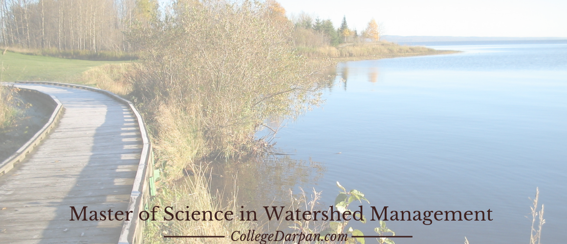 Master of Science in Watershed Management (M.Sc. Watershed Management)