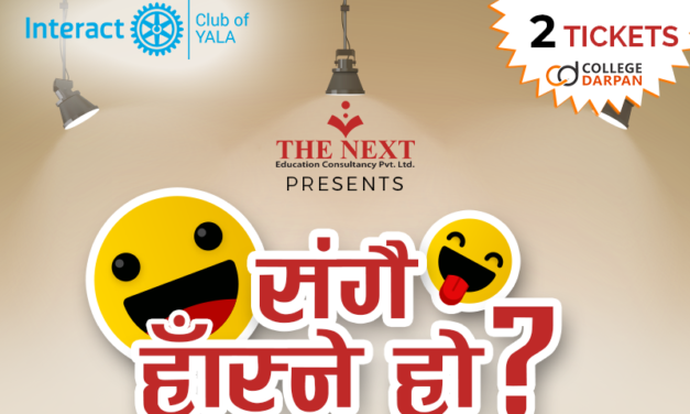 "The ""Interact Club of Yala"" is set to organize  a comedy event titled ""संगै हास्ने हो?"" at Trisara, Lazimpat"