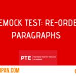 Mock Test: Re-order paragraphs