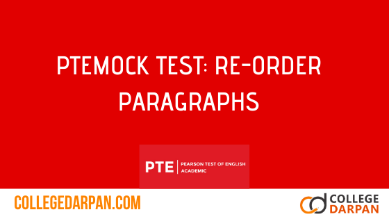 Mock Test: Re-order paragraphs