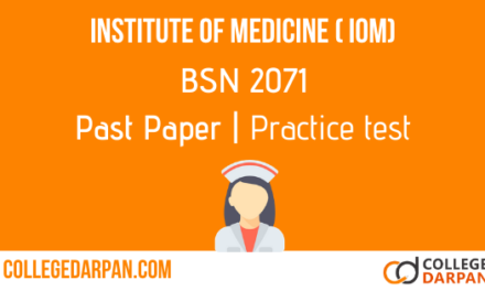 Past paper Practice: Institute of Medicine ( IOM) BSN 2071