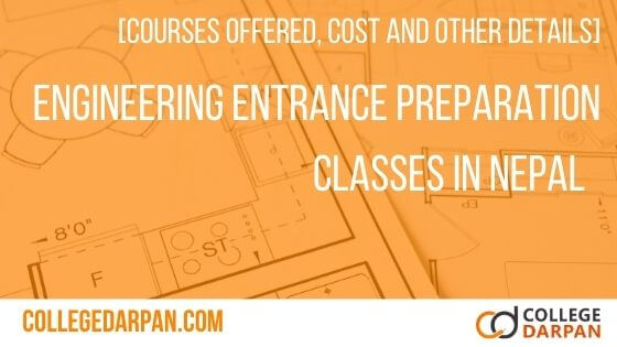 Engineering Entrance Preparation Classes in Nepal [Courses offered, cost and other details]
