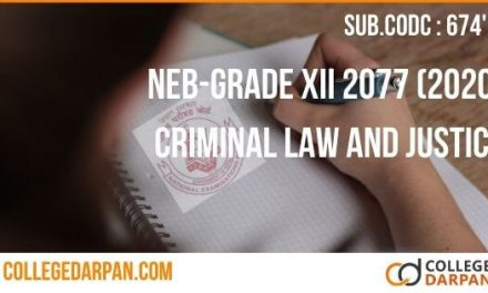 NEB-GRADE XII 2077 (2020) Criminal Law and Justice Question Paper with Answer – College Darpan