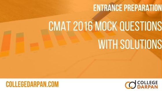 CMAT 2016 MOCK QUESTIONS WITH SOLUTIONS