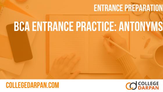 BCA Entrance Practice Quiz: Antonyms