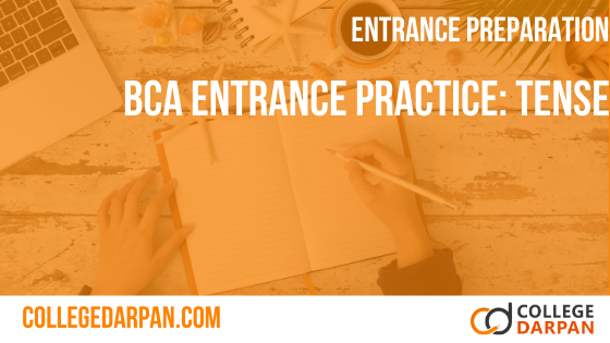 BCA Entrance Practice Quiz: Tense